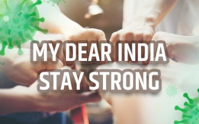 My dear India – Stay Strong